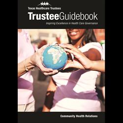 Community Health & Relations Trustee Guidebook