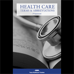Health Care Terms & Abbreviations