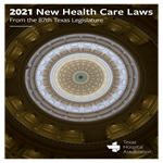 2021 New health Care Laws from the 87th Texas Legislature